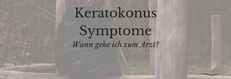 Keratokonus Symptome